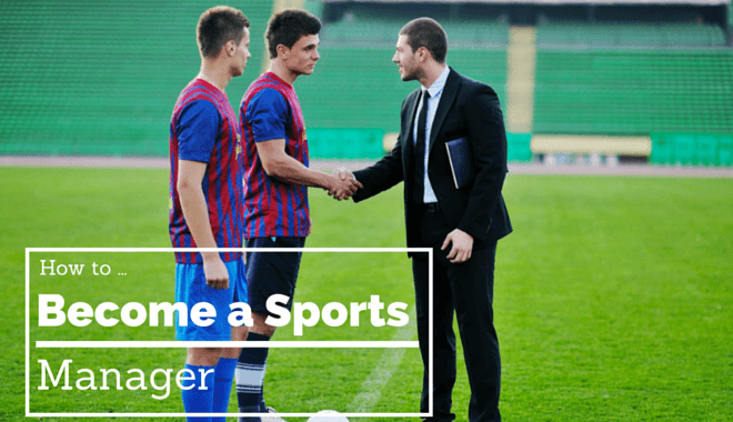 how to be a sports manager