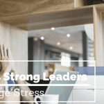 leaders managing stress