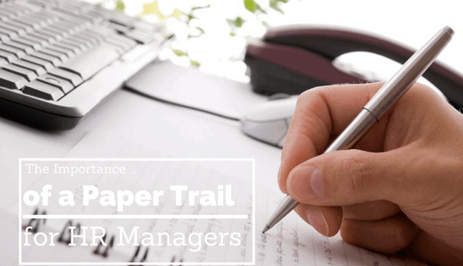 paper trail importance for hr managers