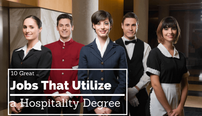 jobs utilizing the hospitality degree