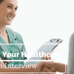 passing healthcare interview
