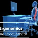 How Ergonomics Improve Productivity