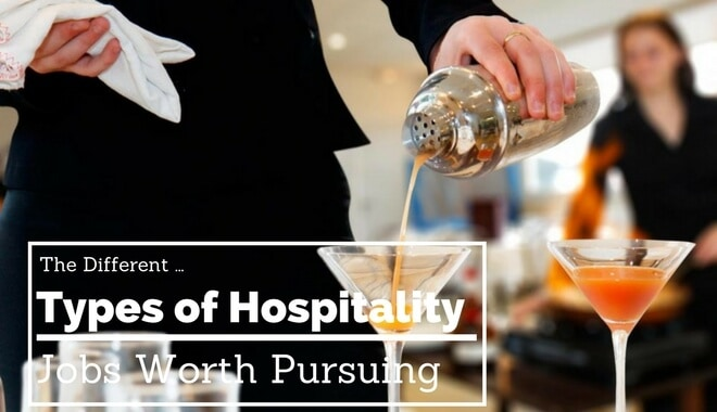 kinds of hospitality jobs worth getting