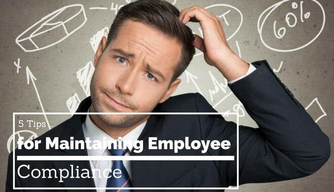 how to maintain employee compliance