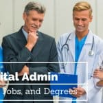 Hospital Administration Career Guide